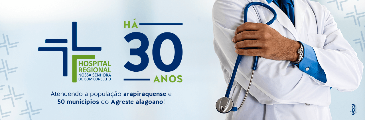 30 Anos HNSBC – Hospital Regional de Arapiraca
